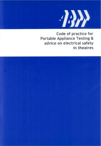 COP004: Portable Appliance Testing and Advice on Electrical Safety in Theatres (2007 Edition)