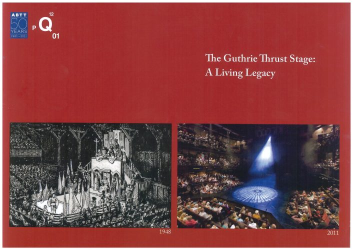 The Guthrie Thrust Stage: A Living Legacy (2011)