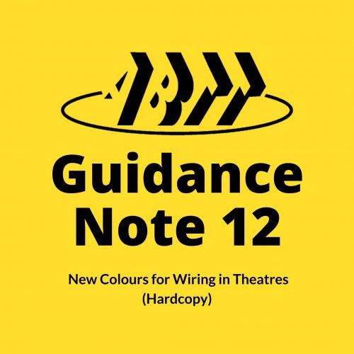Guidance Note 12 – New Colours for Wiring in Theatres (Hardcopy)