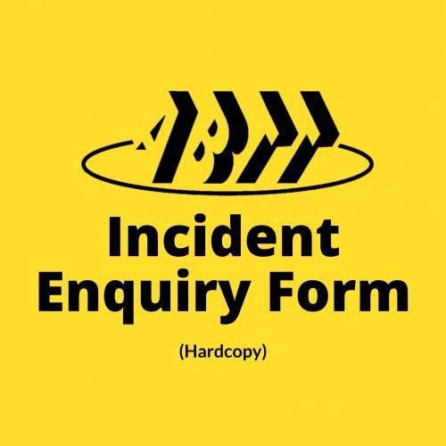Incident Enquiry Form (Hardcopy)