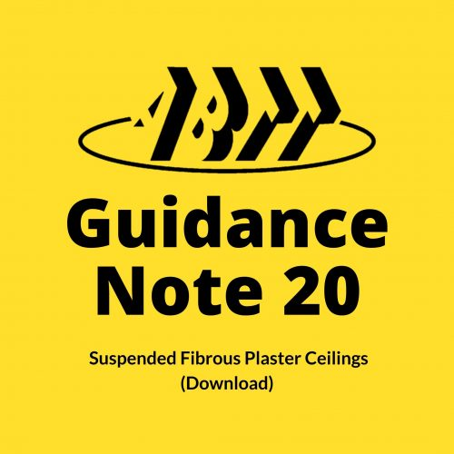 Guidance Note 20 – Suspended Fibrous Plaster Ceilings (Download)