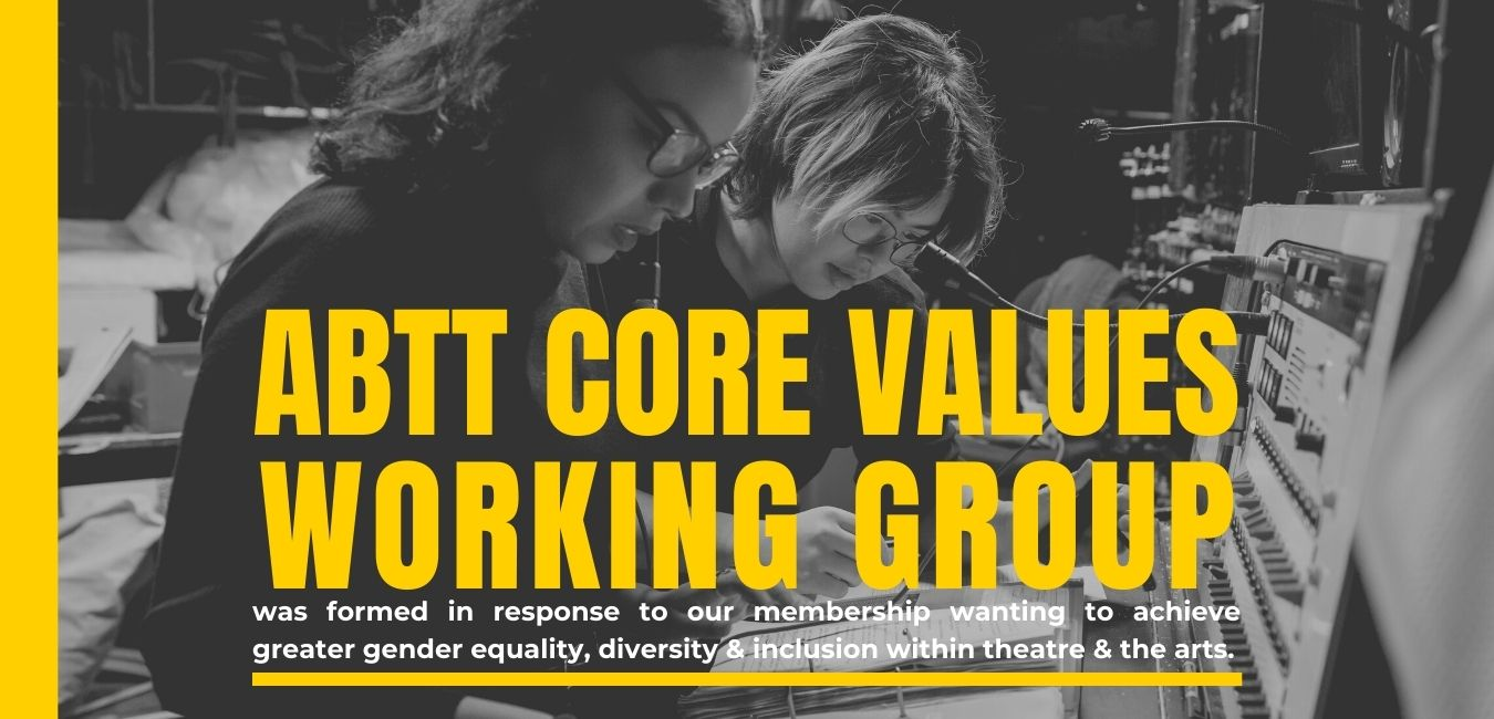 ABTT Core Values Working Group Meeting – May 2021