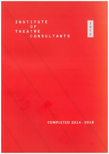 Institute of Theatre Consultants: Completed 2014 – 2018