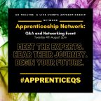 ABTT: UK Theatre & Live Events Apprenticeship Q & A Networking Event