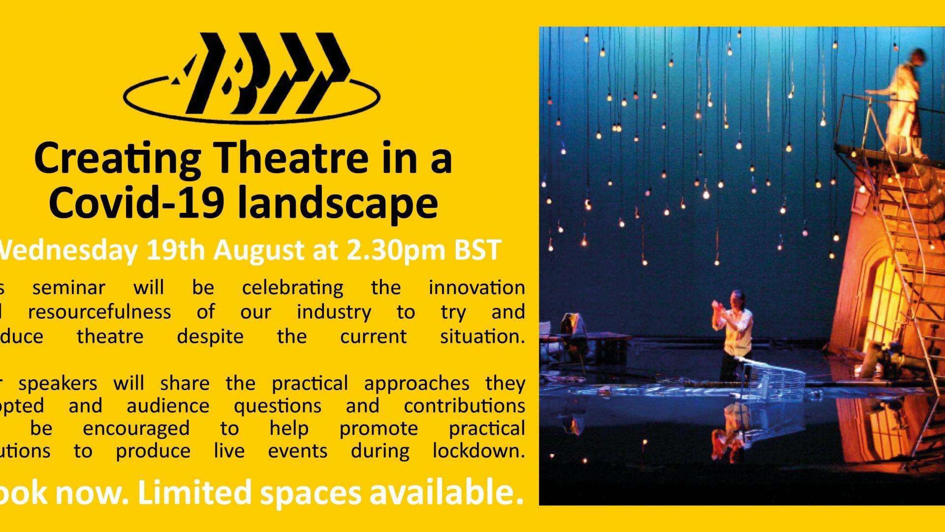 Creating Theatre in a Covid-19 landscape