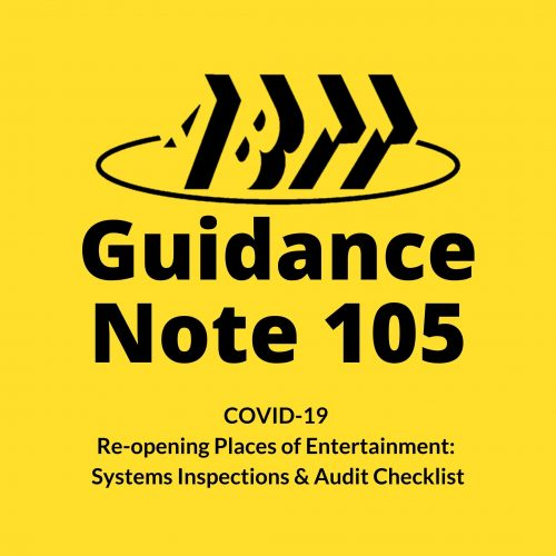 Guidance Note 105 – COVID-19 Re-opening Places of Entertainment: Systems Inspections & Audit Checklist
