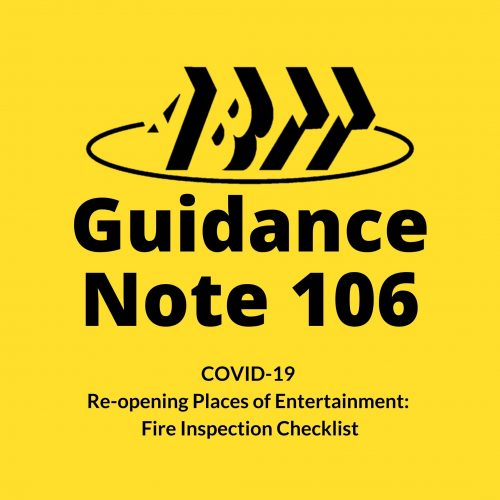 Guidance Note 106 – COVID-19 Re-opening Places of Entertainment: Fire Inspection Checklist