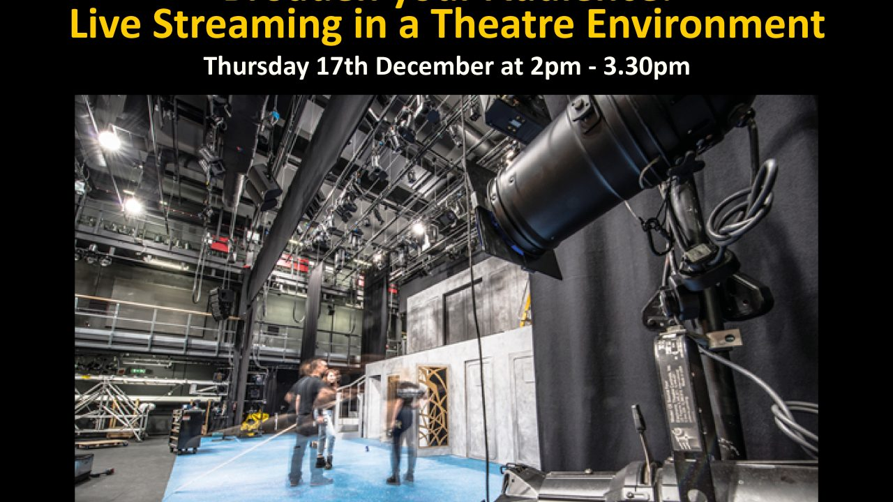 Live Streaming in Theatre