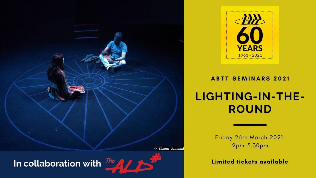 ABTT Seminar: Lighting-in-the-Round