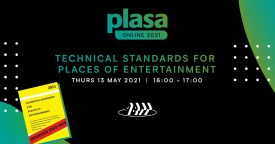 Technical Standards for Places of Entertainment (Plasa Online – ABTT Seminar)