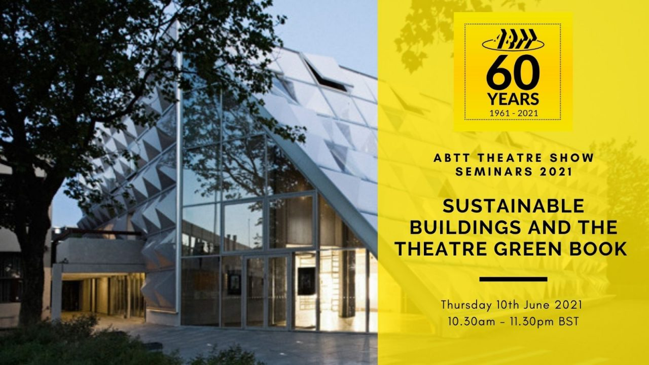 Sustainable Buildings – The Theatre Green Book (Volume 2)