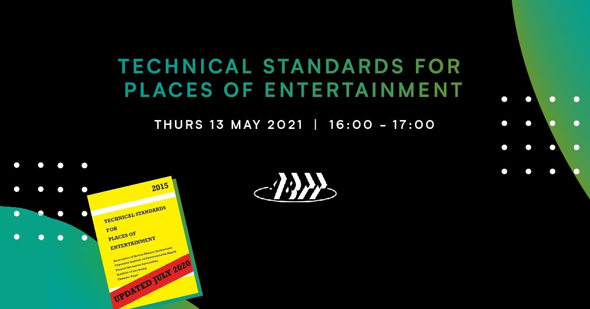 ABTT Seminar: Technical Standards for Places of Entertainment