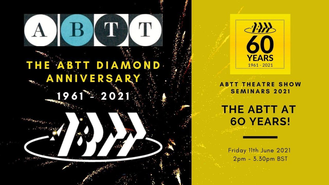 ABTT Seminar: The ABTT at 60 Years!